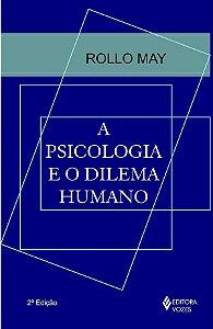 Psicologia e o Dilema Humano, A