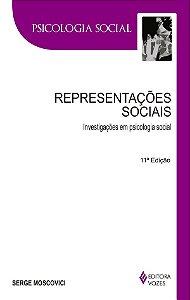 Representacoes Sociais - Investigacoes Em Psicologia Social