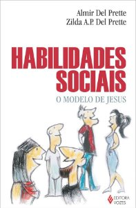 Habilidades Sociais: o Modelo de Jesus
