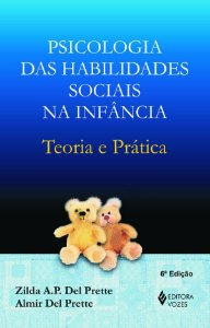 Psicologia das Habilidades Sociais Na Infancia