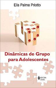 Dinâmicas de Grupo Para Adolescentes