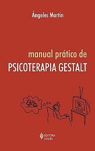 Manual Pratico de Psicopatologia Gestalt