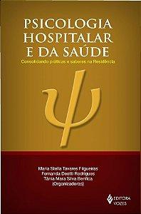 Psicologia Hospitalar e da Saude