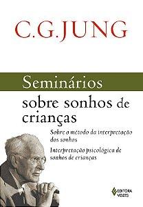 Seminários Sobre Sonhos de Crianças - C.G. Jung