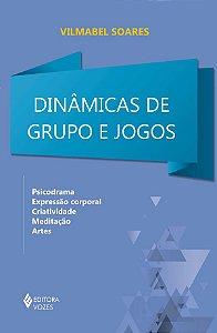 Dinâmicas de Grupo e Jogos - Psicodrama