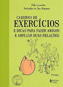 Caderno de Exercicios e Dicas Para Fazer Amigos e Ampliar Suas Relacoes