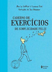 Caderno de Exercicios de Simplicidade Feliz