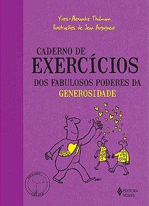 Caderno de Exercicios dos Fabulosos Poderes da Generosidade