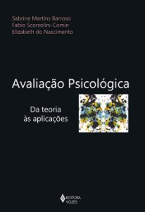 Avaliacao Psicologica - da Teoria As Aplicacoes
