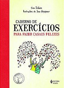 Caderno de Exercicios Para Fazer Casais Felizes
