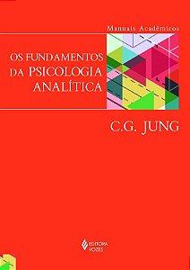 Fundamentos da Psicologia Analitica Os