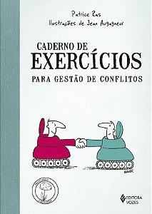 Caderno de Exercicios Para Gestao de Conflitos