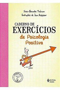 Caderno de Exercicios de Psicologia Positiva