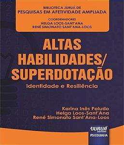 Altas Habilidades / Superdotacao - Identidade e Resiliencia