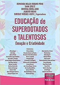 Educação de Superdotados e Talentosos - Emoção e Criatividade
