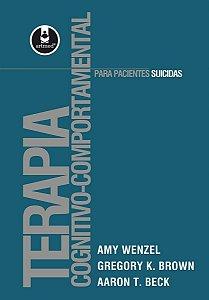 Terapia Cognitivo-comportamental Para Suicidas