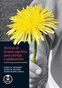 Tecnicas de Terapia Cognitiva Para Criancas e Adolescentes