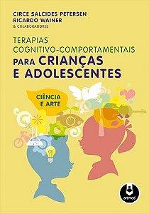 Terapias Cognitivo-comportamentais Para Criancas e Adolescentes