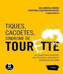 Tiques, Cacoetes, Sindrome de Tourette
