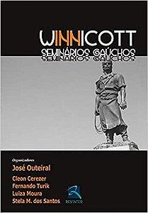 Winnicott - Seminários Gaúchos