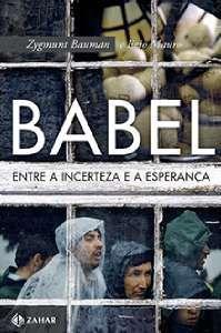 Babel Entre a Incerteza e a Esperanca
