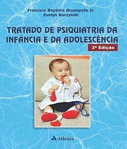 Tratado de Psiquiatria da Infancia e da Adolescencia