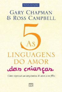 Cinco Liguagens do Amor das Criancas - 2 Ed.