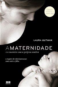 Maternidade e o Encontro Com a Propria Sombra, A