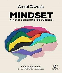Mindset: a Nova Psicologia do Sucesso