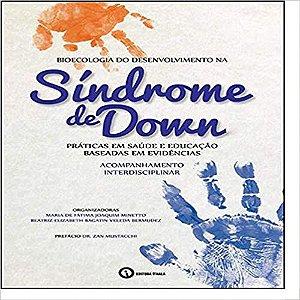 Bioecologia do Desenvolvimento Na Sindrome de Down