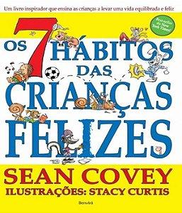 Os 7 Hábitos das Crianças Felizes