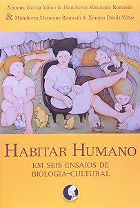 Habitar Humano - Em Seis Ensaios de Biologia-cultu