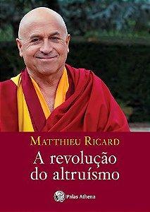 Revolucao do Altruismo, A