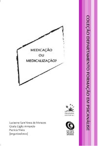 Medicacao Ou Medicalizacao?