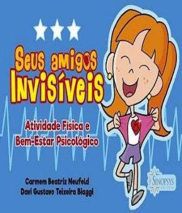 Seus Amigos Invisiveis: Atividade Fisica e Bem-estar Psicologico