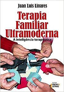 Terapia Família Ultramoderna: A Inteligência Terapêutica
