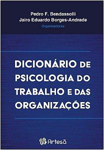 Dicionario de Psicologia do Trabalho e das Organizações