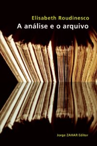 A Analise e o Arquivo