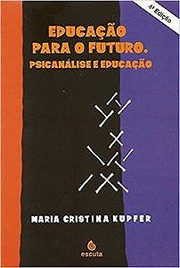 Educacao Para o Futuro - Psicanalise e Educacao