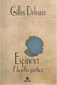 Espinosa - Filosofia Pratica