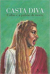Casta Diva - Callsa e a Pulsao de Morte
