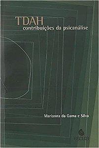 Tdah - Contribuicoes da Psicanalise