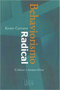 Behaviorismo Radical - Critica e Metacritica - 2 Ed