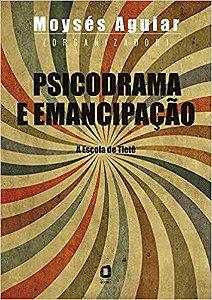 Psicodrama e Emancipacao