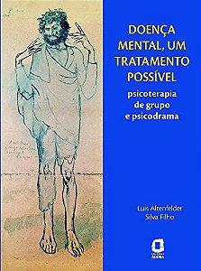 Doenca Mental, Um Tratamento Possivel