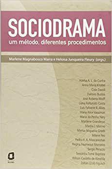 Sociodrama - Um Metodo, Diferentes Procedimentos