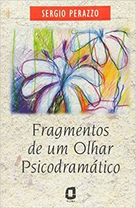Fragmentos de Um Olhar Psicodramatico