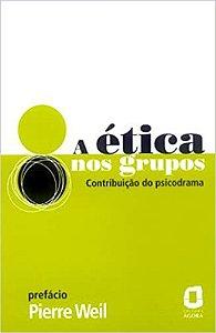 Etica Nos Grupos, A