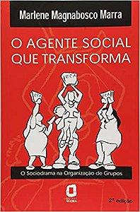O Agente Social Que Transforma