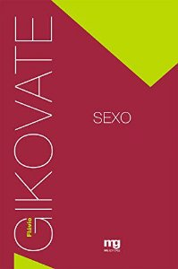 Gikovate - Sexo